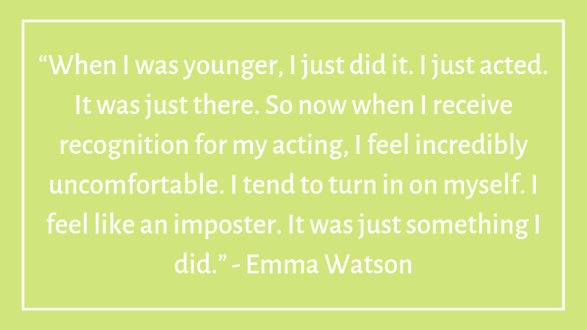 This image has an empty alt attribute; its file name is emma-watson-celebrity-quotes-about-imposter-syndrome.png