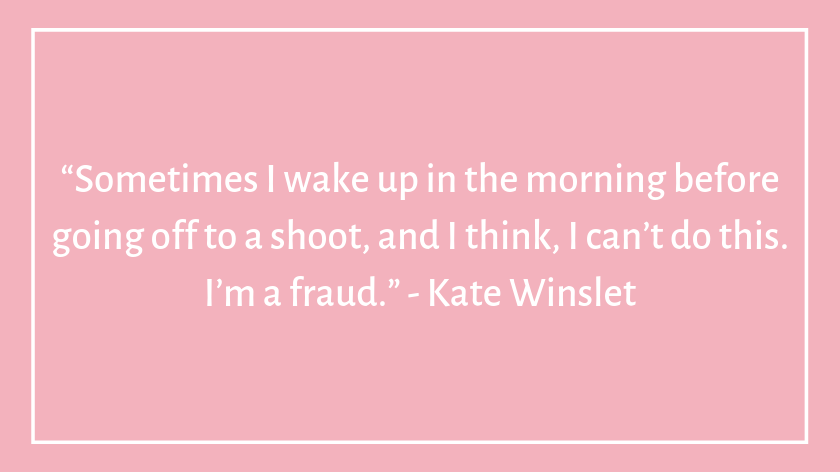 This image has an empty alt attribute; its file name is kate-winslet-celebrity-quotes-about-imposter-syndrome.png